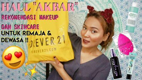 rekomendasi haul makeup  skincare  remaja dewasa
