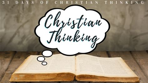 day christian review christian thinking week 1 review pittman