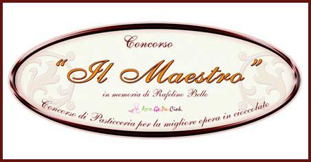 forum concorso d italia concorsi di pasticceria gelateria cucina agrogepaciock