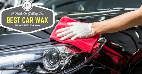 A Guide On Getting The Best Car Wax