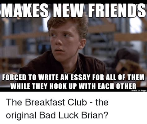 Makes New Friends by Makes New Friends Forced To Write An Essay For All Of Them