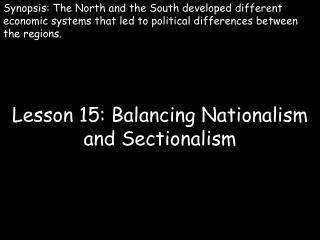 balancing nationalism and sectionalism ppt nationalism vs sectionalism powerpoint presentation
