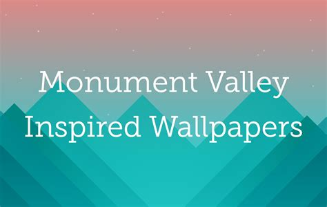 wallpaper monument valley game monument valley inspired wallpapers