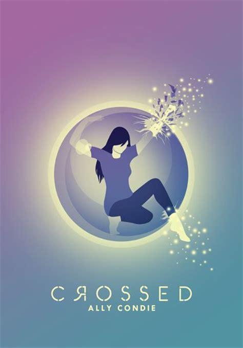Ally Condie Crossed Melintasi Batas crossed ally condie books books books