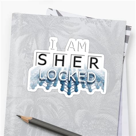 I Am Sher Locked 2 quot i am sher locked quot stickers by rory1973 redbubble