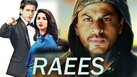 film india 2017 shahrukh khan shahrukh khan s srk upcoming hindi movie raees 2017