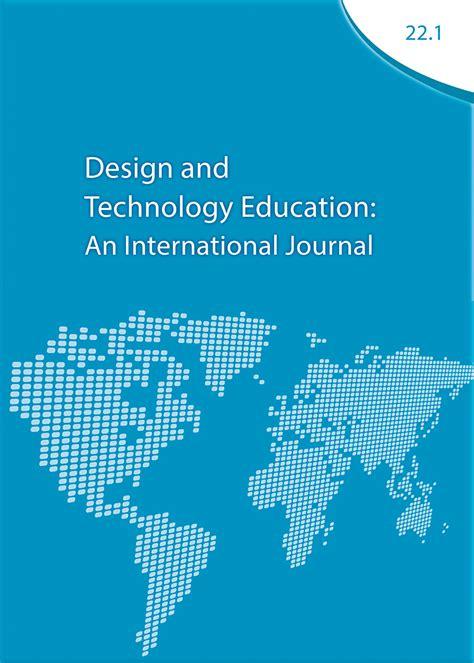 Design Technology Journal | design and technology education an international journal