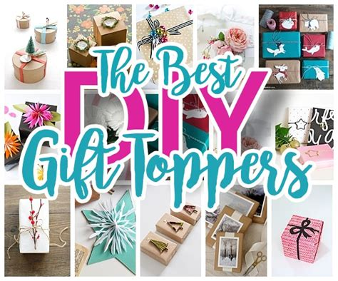 Handmade Gifts For Someone Special - the best diy gift toppers pretty and easy handmade gift