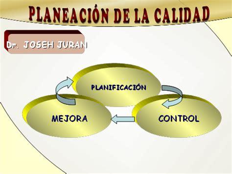 la triloga de la planificaci 243 n y control de la calidad total presentaci 243 n powerpoint monografias com