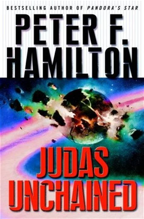 unchained books judas unchained by f hamilton reviews discussion