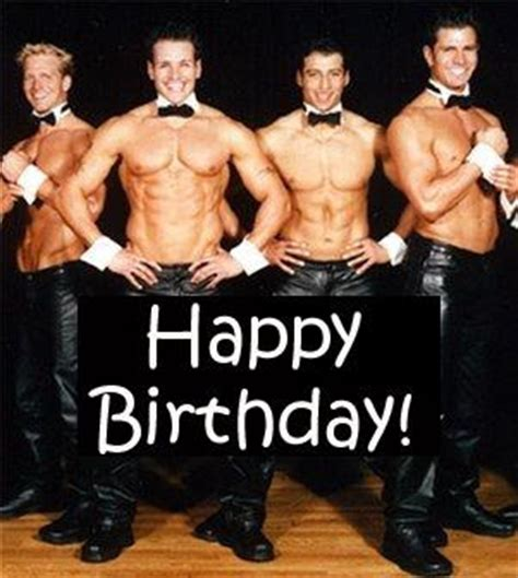 Chippendales Meme - wit craft happy birthday shazzareenie