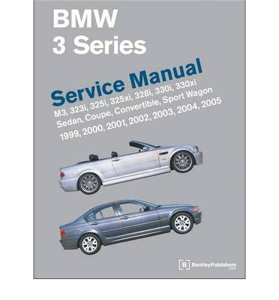 automotive repair manual 2000 bmw 3 series parental controls bmw 3 series e46 service manual 1999 2000 2001 2002 2003 2004 2005 sagin workshop car