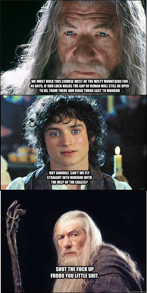 Lotr Memes - you shall celebrate your birthday lotr quickmeme
