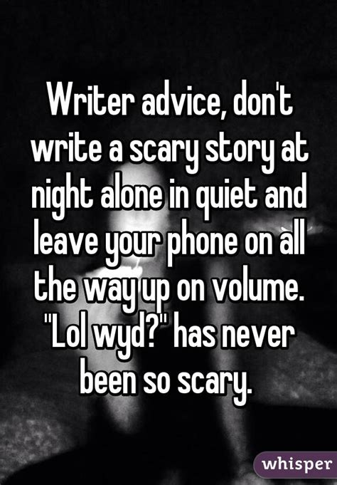 themes short story leaving writer advice don t write a scary story at night alone in
