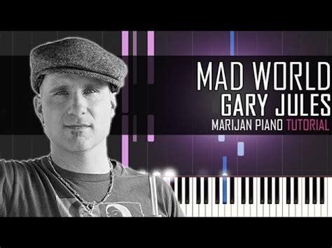 tutorial piano mad world how to play gary jules mad world piano tutorial youtube