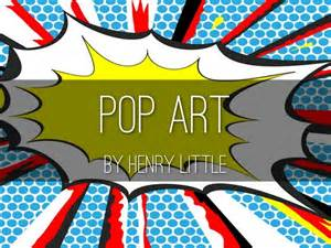 Pop Art Overview By Karen Schindler Pop Powerpoint Template