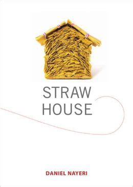 house of straw a book for on separation and divorce books straw house by daniel nayeri 9780763660147 nook book