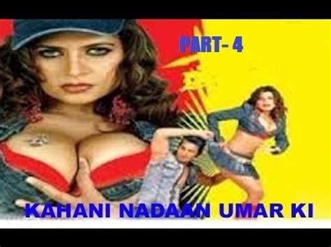 judul film india hot 2014 new hindi hot movie full movie 2014 kahani nadaan umar