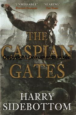 The Caspian Gates harry sidebottom the caspian gates 2011