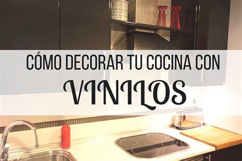 decorar una pared de cocina c 243 mo decorar tu cocina con vinilos una casa diy by handfie
