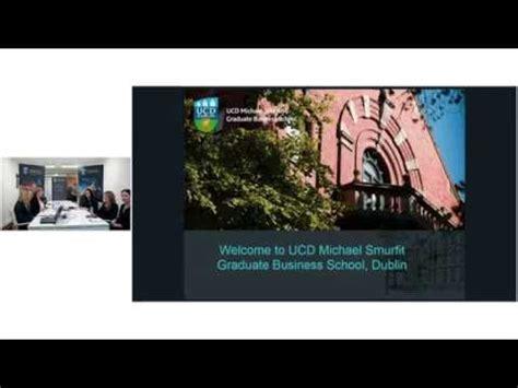 Smurfit Business School Mba by Webinar Smurfit Mba Why Ireland Why Smurfit