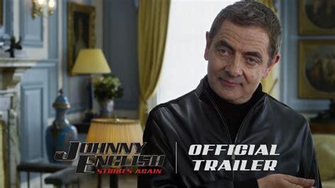 463272 johnny english strikes again johnny english strikes again trailer studioflicks