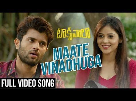 maate vinadhuga full video song taxiwaala video songs