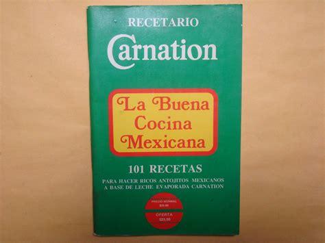 la buena cocina 8483069318 recetario carnation la buena cocina mexicana game m 233 xico 200 00 en mercado libre