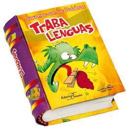 libro trabalenguas para que se los libros m 225 s peque 241 os del mundo libro juguemos con las palabras trabalenguas