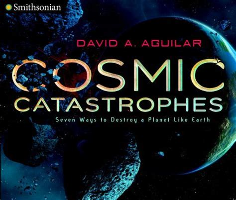 the cosmic zoo complex on many worlds books cosmic catastrophes seven ways to destroy a planet like