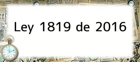 ley del iva actualizada al 2016 ley 1819 de 2016 modificaciones al iva comienzan desde el