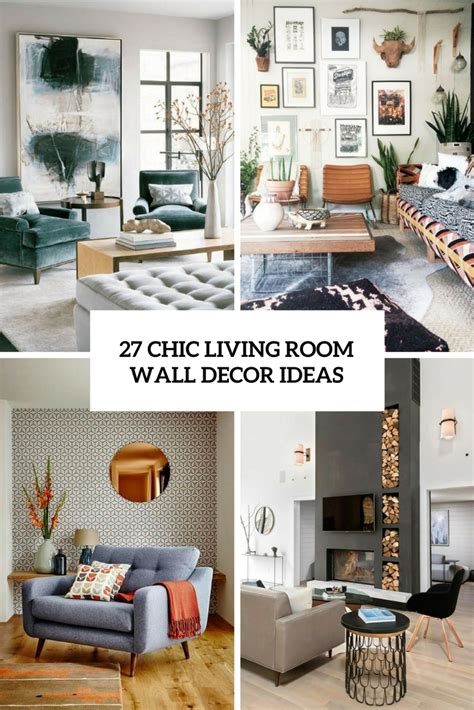 contemporary living room wall decor 27 chic living room wall decor ideas digsdigs