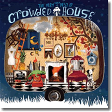 the best of crowded house jetzt kommt the best of crowded house