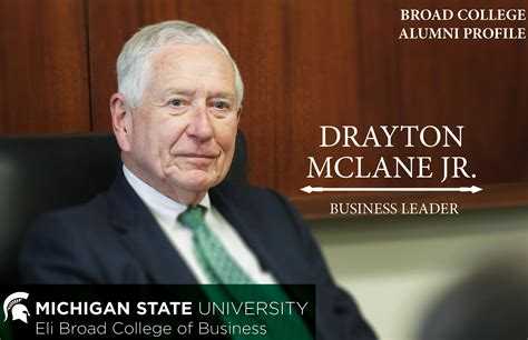 Michigan State Mba Program by Mclane Points To Broad Education As Catalyst For Future