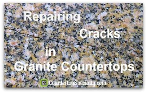 How To Repair A Cracked Granite Countertop by Repairing Cracks In Granite Countertops