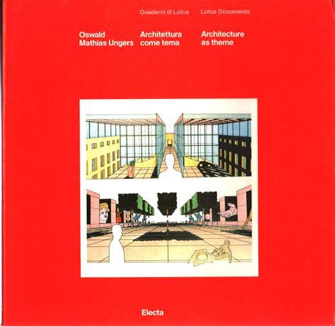 libreria architettura architettura come tema oswald mathias ungers