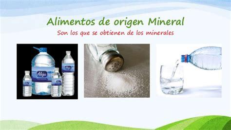 origen de los alimentos mineral origen de los alimentos power point pptx