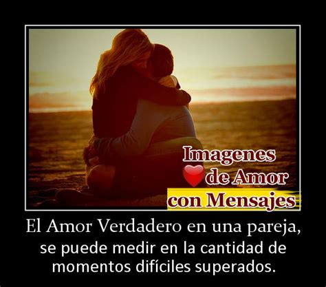 imagenes de nuestro amor es verdadero imagenes con frases romanticas de amor