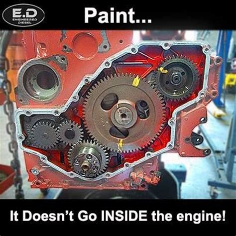 Meme Engine - engineereddiesel meme paint inside engine