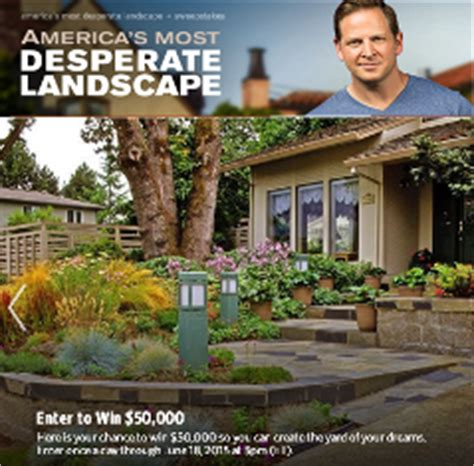 diy desperate landscape sweepstakes diy network win 50 000 from diy network and america giveawayus