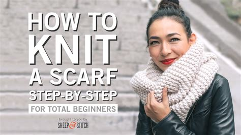 how to knit a scarf how to knit a scarf for beginners step by step