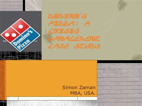 Simon Mba Login by Dominos Pizza Crisis Evaluation