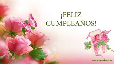 imagenes de rosas para cumpleaños con frases feliz cumplea 209 os frases youtube