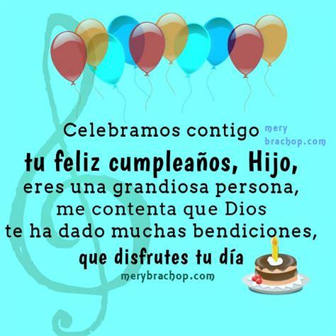 imagenes y mensajes de cumpleaños para un hijo frases de cumplea 241 os para mi hijo mensaje cristiano con