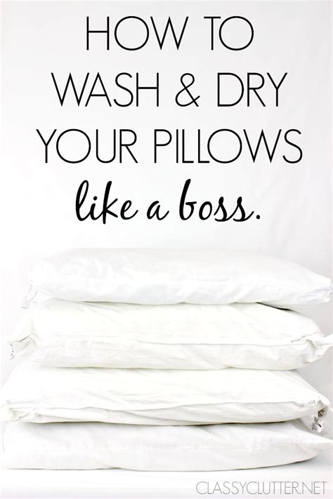 How To Wash A Pillow by How To Wash And Your Pillows Clutter Bloglovin