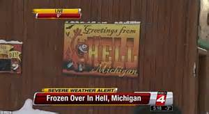 In The Newshell Has Frozen Overspocks I by It S So Cold That Now Hell Has Frozen Michigan Town