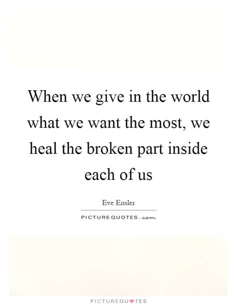 How To Heal Your Broken Part 1 The Wellness by When We Give In The World What We Want The Most We Heal