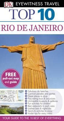 dk eyewitness travel guide brazil books dk eyewitness top 10 travel guide de janeiro a