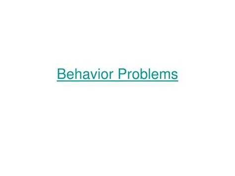 behavior problems ppt use of deadly powerpoint presentation id 1129288