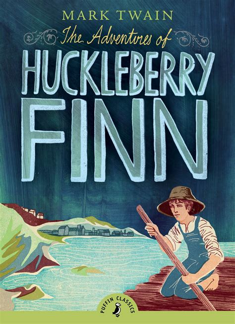 adventures of huckleberry finn books the adventures of huckleberry finn penguin books australia